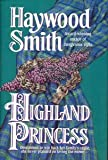 Highland Princess (0739410865) by Smith, Haywood