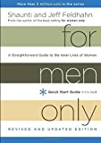 For Men Only, Revised and Updated Edition: A Straightforward Guide to the Inner Lives of Women (1601424450) by Feldhahn, Shaunti