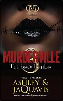 03 The Black Dahlia - Ashley & JaQuavis