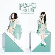 FOLLOW ME UP(初回限定盤)(DVD付) (デジタルミュージックキャンペーン対象商品: 400円クーポン)
