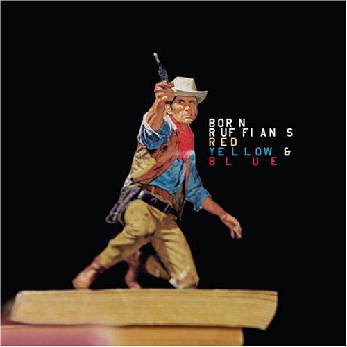 Born Ruffians - Red, Yellow, Blue - Zortam Music