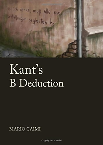 Kantas B Deduction (Kantian Questions)