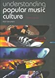 img - for Understanding Popular Music Culture by Roy Shuker (2007-11-04) book / textbook / text book