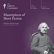 Masterpieces of Short Fiction Lecture by  The Great Courses Narrated by Professor Michael Krasny