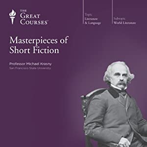 Masterpieces of Short Fiction | [The Great Courses]