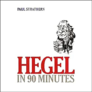 Hegel in 90 Minutes Audiobook