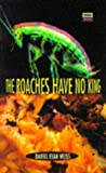 99p Special The Roaches Have No King (High Risk)