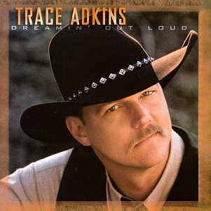 Trace Adkins - Dreamin
