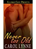 img - for Never too Old book / textbook / text book