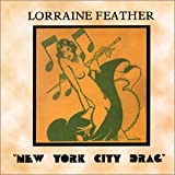 Lorraine Feather - New York City Drag