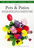Plants for Pots & Patios (The Pan Plant Chooser Series) (0330355473) by Phillips, Roger