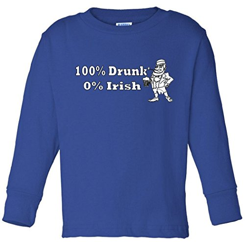 100% Drunk 0% Irish Funny Beer St. Patrick's Day Toddler long sleeve T-Shirt
