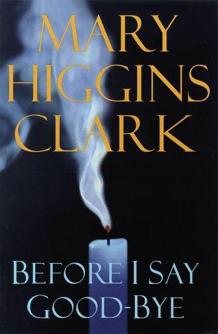 Image for Before I Say Good-Bye: A Novel