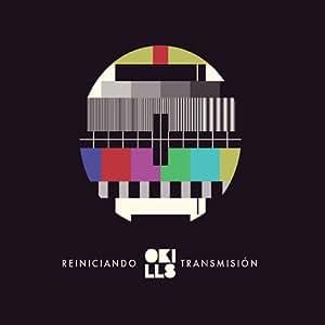Okills - Reiniciando Transmision - Amazon.com Music