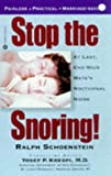 Stop the Snoring!: At Last, End Your Mates Nocturnal Noise