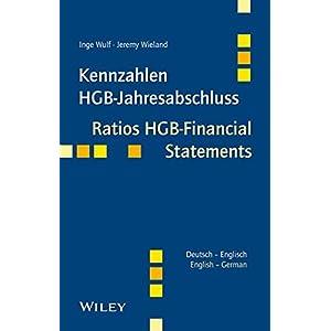 Kennzahlen HGB-Jahresabschluss/Ratios HGB-Financial Statements: Deutsch - Englisch/German