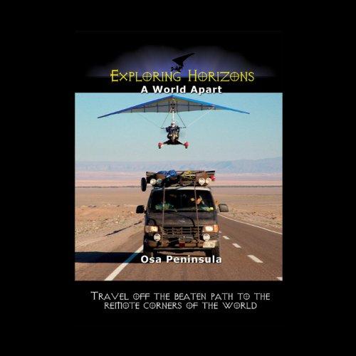 Exploring Horizons A World Apart - Osa Peninsula