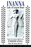 Inanna, Lady of Largest Heart : Poems of the Sumerian High Priestess [Paperback] [2001] Betty De Shong Meador, Judy Grahn