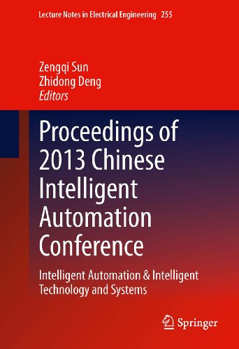 Proceedings Of 2013 Chinese Intelligent Automation Conference: 255 (Lecture Notes In Electrical Engineering)