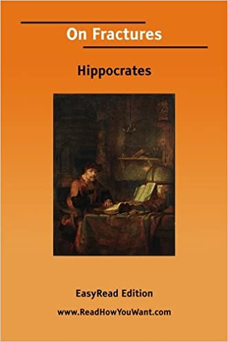 On Fractures written by Hippocrates