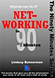 Networking in 90 Minutes (In ninety minutes)