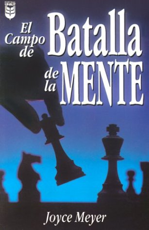 El Campo de Batalla de la Mente / Battle Field of the Mind