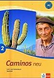 Caminos 2. Neu. Lehr- und Arbeitsbuch Spanisch. Mit CD: TEIL 2