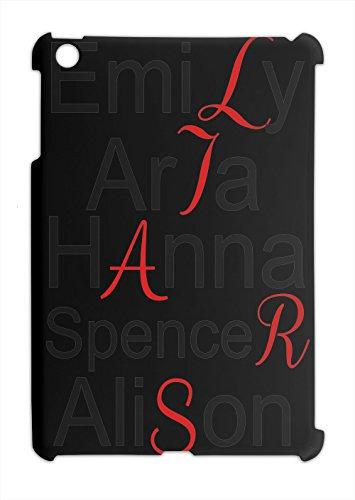 emily-aria-hanna-spencer-alison-liars-slogan-ipad-mini-ipad-mini-2-plastic-case