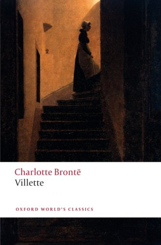 Villette (Oxford World's Classics)