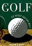 echange, troc Helen Exley - Le golf : Ce n'est qu'un jeu !