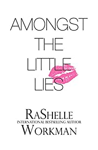 Amongst The Little Lies by RaShelle Workman ebook deal