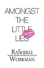 Amongst the Little Lies