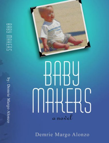 Baby Makers: A Novel