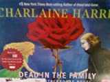 Dead in the Family: a Sookie Stackhouse Southern Vampire Mystery, 8 CDs [Complete  &  Unabridged Audio Work]