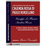L&#39;agenda rossa di Paolo Borsellinodi Sandra Rizza