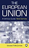 img - for The European Union: A Critical Guide book / textbook / text book