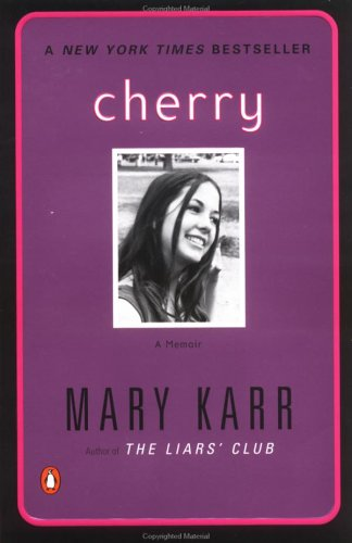 Cherry, MARY KARR