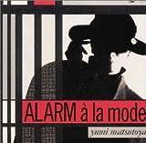 ALARM a la mode(松任谷由実)