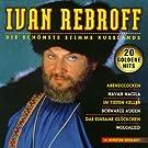 Rebroff Ivan - Die sch�nste Stimme Ru�lands
