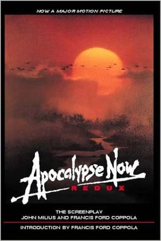 Apocalypse Now Redux : A Screenplay