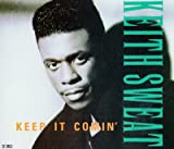 Keith Sweat Keep it comin'