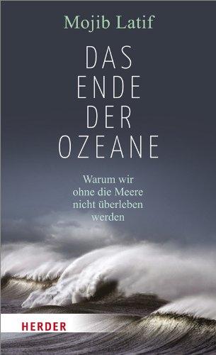 Buch Das Ende der Ozeane: Warum wir ohne die Meere nicht überleben ...