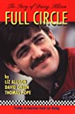 Full Circle: The Story of Davey Allison (Profiles in American Stock Car Racing)