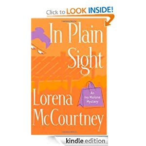In Plain Sight (Ivy Malone Mysteries, Book 2) (Ivy Malone Mystery)