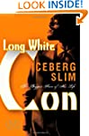 Long White Con: The Biggest Score of...