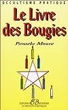 echange, troc Pamela Moore - Le livre des bougies