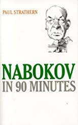 Nabokov in 90 Minutes (Great Writers in 90 Minutes Series)