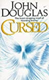 Cursed (0340624728) by John Douglas