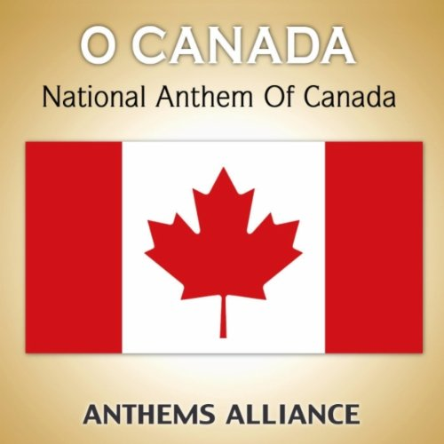 O Canada (National Anthem Of Canada)