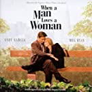 When A Man Loves A Woman: Music From The Original Motion Picture Soundtrack
